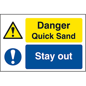 Quarry Sign Quick Sand Stay Out
