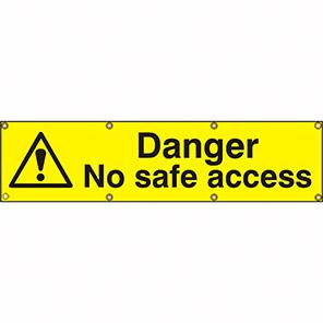 "Spectrum Industrial ""Danger No Safe Access"" Sign"