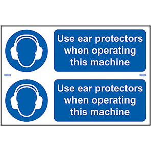 """Spectrum Industrial """"Use Ear Protectors When Operating Machine"""" Sign (Pack of 2)"""