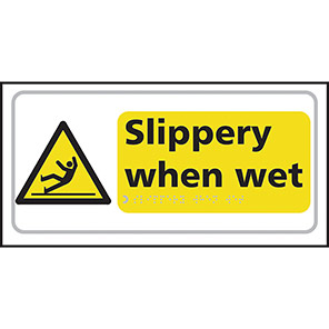 "Spectrum Industrial Self-Adhesive ""Slippery When Wet"" Taktyle Braille Sign"