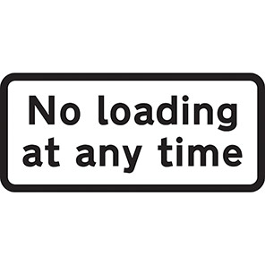 """Spectrum Industrial Dibond """"No Loading at Any Time"""" Sign with Channel"""