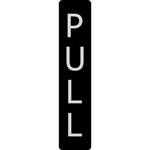 "Spectrum Industrial Black/Chrome Effect Vertical ""Pull"" Sign"