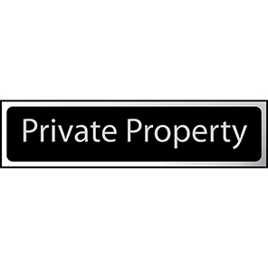 """Spectrum Industrial Black/Chrome Effect """"Private Property"""" Sign"""