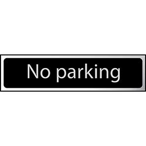 "Spectrum Industrial Black/Chrome Effect ""No Parking"" Sign"