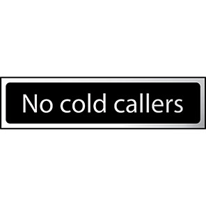 """Spectrum Industrial Black/Chrome Effect """"No Cold Callers"""" Sign"""